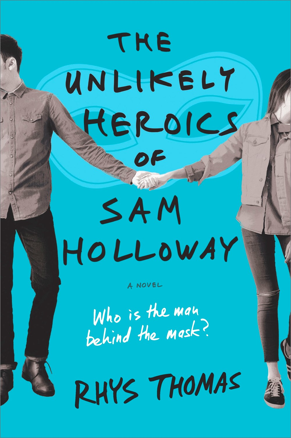 The Unlikely Heroics of Sam Holloway cover
