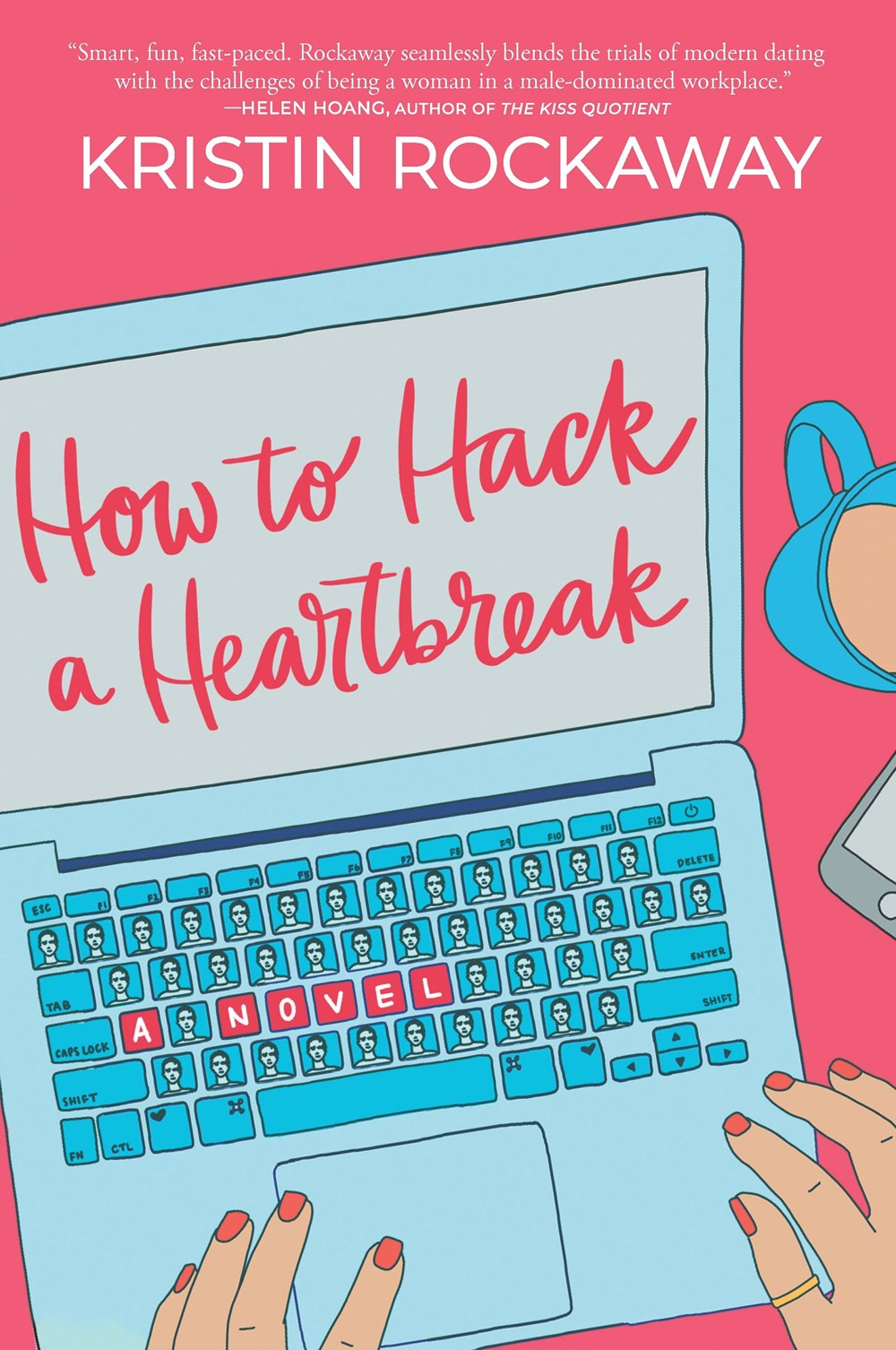 How to Hack a Heartbreak cover